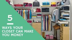 Need to make some money?  Read about 5 ways your closet can make you money.