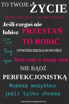 Trochę motywacji na co dzień nie zaszkodzi www.paniswojegoczasu.pl