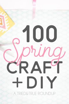 Check out these 100 Spring Craft and DIY Projects to add some color to your day! 100 easy projects all in one place for you to enjoy. #springcrafts