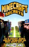 Free Kindle Book -   MINECRAFT SECRETS: Top 101 Minecraft Secrets And Minecraft Enchantment And Mining Secrets Box Set (Minecraft Secrets, Tips, Tricks And Hints That Nobody ... (Ultimate Minecraft Secret Guide Handbooks) Check more at http://www.free-kindle-books-4u.com/humor-entertainmentfree-minecraft-secrets-top-101-minecraft-secrets-and-minecraft-enchantment-and-mining-secrets-box-set-minecraft-secrets-tips-tricks-and-hints-that-nobody-ultimate/