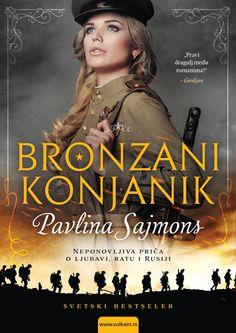 The Bronze Horseman (The Bronze Horseman Trilogy #1) by Paullina Simons ***BRONZANI KONJANIK - Pavlina Sajmons***