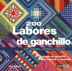 200 Crochet Blocks: for blankets, throws and afghans By Jan Eaton. Crochet Blocks, Crochet Squares, Crochet Motif, Crochet Stitches, Knit Crochet, Crochet Patterns, Granny Squares, Free Crochet, Knitting Books