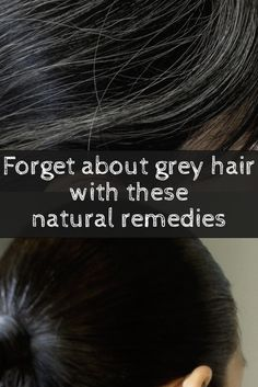 Natural remedies that stop premature greying of hair!