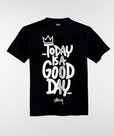Stussy Shirt Today is a Good Day DAP, This t-shirt is Made To Order, one by one printed so we can control the quality. New T Shirt Design, Best T Shirt Designs, Tee Shirt Designs, Tee Design, Typographie T-shirt, Cool Shirts, Tee Shirts, Christian Shirts, Quality T Shirts