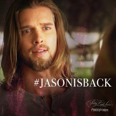 Jason is back!!!! | Pretty Little Liars