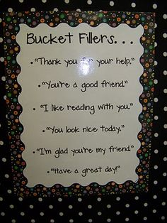 Bucket Filling Ideas