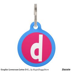 Graphic Lowercase Letter D Custom Initial Pet ID Tag - red gifts color style cyo diy personalize unique Pet Name Tags, Pet Id Tags, Dog Tags, Custom Pet Tags, Letter D, Pet Names, Lower Case Letters, Lowercase A, Tag Art
