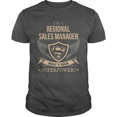 I Love REGIONAL SALES MANAGER  SUPERPOWER T-Shirts #tee #tshirt #Job #ZodiacTshirt #Profession #Career #sales manager