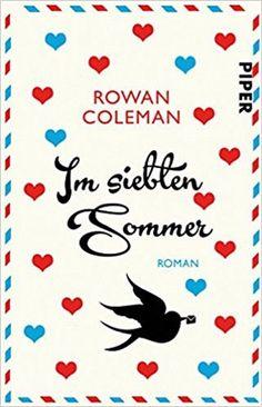 Stunning lenisvea us B cherblog Im siebten Sommer von Rowan Coleman