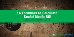Social Media ROI: 14 Formulas to Measure Social Media Benefits Social Media Roi, Social Media Measurement, List Of Tools, Calculus, Inbound Marketing, Benefit, Knowledge, Business, Store