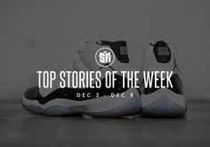Top Sneaker Stories Of The Week : (December Air Jordan 11 Concord, On Shoes, Air Jordans, Sneakers, December, Sport, News, Top, Tennis