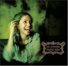 Knuckle Down [Vinyl] ~ Ani DiFranco, http://www.amazon.com/dp/B000A2WBOQ/ref=cm_sw_r_pi_dp_GDFbrb0SNF21V