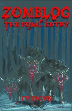 Zomblog: The Final Entry by TW Brown, http://www.amazon.com/dp/B005IY568E/ref=cm_sw_r_pi_dp_QRaesb04TKS3W