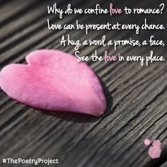 """""""Love Can Be Present"""" — poem from The Poetry Project. #ThePoetryProject"""