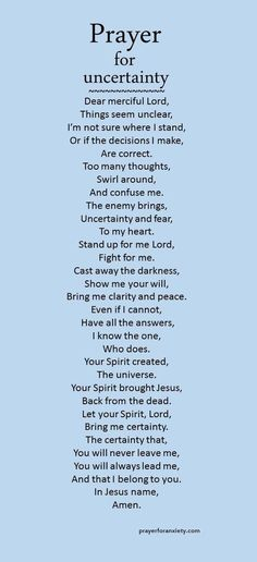 When you are doubting or confused you can pray this prayer for uncertain moments. Want more clarity in your life? Then pray for it. Our complete list of prayers. Ask for prayer This prayer for unce… Prayer Scriptures, Bible Prayers, Faith Prayer, Prayer Quotes, My Prayer, Bible Quotes, Catholic Prayers Daily, Prayer For Work, Prayer For Health
