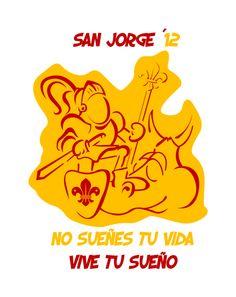 San Jorge Villar del Pozo 2012 No sueñes tu vida, vive tu sueño  Imágen gráfica