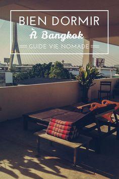 Dormir pas cher à Bangkok #Thaïlande #Bangkok #hébergement #Budget #Voyage #Visite #Découvertes