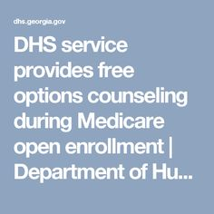 DHS service provides free options counseling during Medicare open enrollment   Department of Human Services