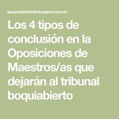 Los 4 tipos de conclusión en la Oposiciones de Maestros/as que dejarán al tribunal boquiabierto