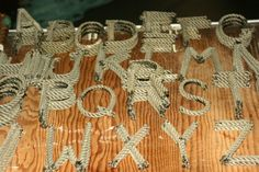 Awesome Rope Letters from authentic fishing rope from Kodiac, Alaska.....pretty neat!! And check it out, each letter is 3 bucks!!!