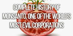 endoRIOT: Complete history of Monsanto, one of the world's most evil corporations You ask why can FDA approve all these poisons in our foods,bath body products etc READ WHY!!!