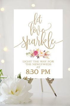 Let Love Sparkle Sign | Various Sizes | Printable sign | Tangled | Antique Gold | Romantic Blooms | I Create and You Print #weddingsigns #bridal #sendoffsign