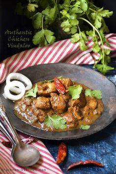 "Authentic chicken vindaloo recipe Vindaloo recipe is tangy, sweet and hot curry with gravy. Vindaloo recipe is from Goan cuisine and also very popular in Maharastra state of India. Vindaloo recipe was originally created by the Portuguese. The word vindaloo itself comes from popular Portuguese recipe for ""carne de vinha d'alhos"" which means meat, wine and garlic."