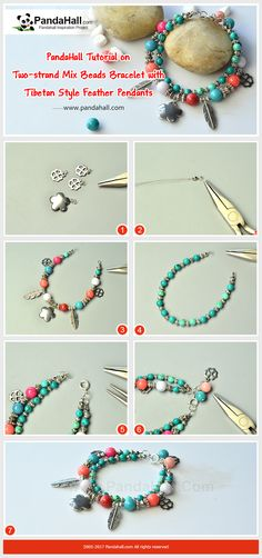 How to DIY Two-strand Mix Beads Bracelet with Tibetan Style Feather Pendants Thread the turquoise beads, Tibetan style beads, feather and clover pendants, jade beads and flower pendants into 2 strands, and then you will get a bracelet!