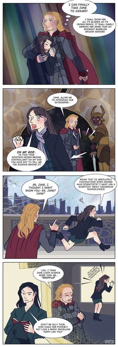 Loki's jealous, Thor's pitiful, and Jane's in lo~ove!