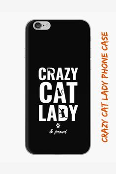 """""""Crazy cat lady and proud"""" the purrfect design for cat ladies who are proud of their love for cats! Pillows, t-shirts, phone cases and more products with this cool cat lady design that are purrfect for cat moms. #catmomphonecase #catladyphonecase #crazycatladyphonecase #catloverphonecase #catownerphonecase Crazy Cat Lady, Crazy Cats, Cat Lover Gifts, Cat Lovers, Cool Cats, Designing Women, Phone Cases, Mom, Pillows"""