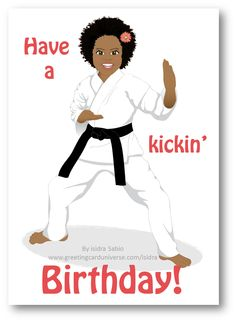 Karate Birthday Girl Card. Beautiful black (African American) black belt fighter little girl practicing karate. She has natural hair styled in a gorgeous Afro. She happy and wearing a pink flower in her hair. Birthday Card for little girls, Afrocentric Card, African American Card, black girl. Original design by Isidra Sabio #naturalHair #Afro #Afrocentric #blackgirl