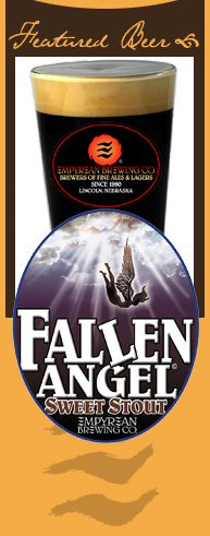 Empyrean Brewing Co. Fallen Angel sweet stout. SO GOOD!