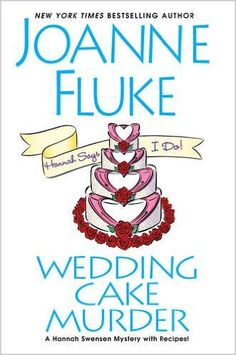 Wedding Cake Murder.  Click on the book title to request this book at the Bill or Gales Ferry Libraries. 2/16