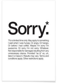 Sorry* (Black) als Premium Poster von WORDS BRAND™ | JUNIQE