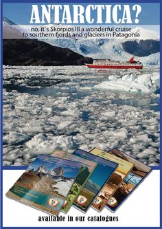 Trips in South America. Cruise in Southern Fjords and Glaciers in Patagonia: Skorpios III