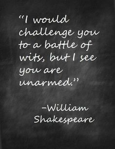 Explore famous, rare and inspirational Shakespeare quotes. Here are the 10 greatest Shakespeare quotations on love, life, and conflict. Great Quotes, Quotes To Live By, Inspirational Quotes, Change Quotes, This Is Me Quotes, Motivational Quotes, The Words, William Shakespeare Frases, Shakespeare Insults