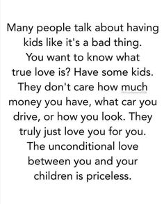 At least not until you can't afford that new iPhone for them, or don't want to be seen riding in your car, or ask you to act like you don't know them in front of their friends. Oh yea sure Unconditional Love🙄 Mommy Quotes, Me Quotes, Young Mom Quotes, Daughter Quotes, Family Quotes, What Is Love, Just Love, What's True Love, Quotes About Motherhood