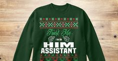 If You Proud Your Job, This Shirt Makes A Great Gift For You And Your Family.  Ugly Sweater  HIM Assistant, Xmas  HIM Assistant Shirts,  HIM Assistant Xmas T Shirts,  HIM Assistant Job Shirts,  HIM Assistant Tees,  HIM Assistant Hoodies,  HIM Assistant Ugly Sweaters,  HIM Assistant Long Sleeve,  HIM Assistant Funny Shirts,  HIM Assistant Mama,  HIM Assistant Boyfriend,  HIM Assistant Girl,  HIM Assistant Guy,  HIM Assistant Lovers,  HIM Assistant Papa,  HIM Assistant Dad,  HIM Assistant…