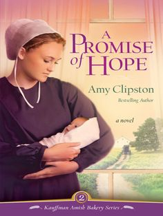 In A Promise of Hope, the second installment in the Kauffman Amish Bakery series, bestselling author Amy Clipston continues to unfold the tensions, loves, and faith of the inhabitants of Bird-in-Hand, Pennsylvania, and the family bakery that serves as an anchor point for the series.