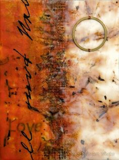 Pam Nichols: Will Love (encaustic with mixed media) Encaustic workshops with Cullowhee Mountain Arts www.cullowheemountianarts.org