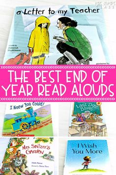 In this blog post, I share some of the best end of year read alouds for elementary students. These end of the year books have great themes to help students prepare for their school year to end.