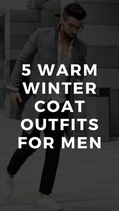 5 Winter Coat Outfits For Men Mens Fashion Blog, Best Mens Fashion, Man Fashion, Winter Coat Outfits, Mens Winter Coat, Business Casual Men, Men Casual, Get A Girlfriend, Men Style Tips