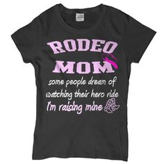 Rodeo Mom's Favorite Hero Momma Shirts, Rodeo Shirts, Tee Shirts, Cute Country Outfits, Cute N Country, Rodeo Cowgirl, Cowgirl Bling, Rodeo Quotes, Horse Riding Clothes