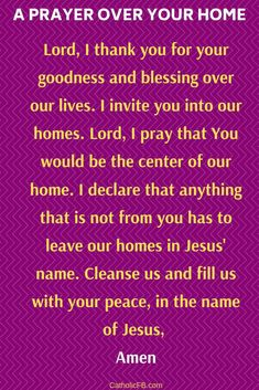 Short but Powerful Prayer for Blessings over your Home Lord, we thank you for your goodness and blessing over our lives. We invite you into our homes. Lord, we pray that You would be the centre of our home. Prayer Scriptures, Faith Prayer, God Prayer, Power Of Prayer, Prayer Quotes, Christ Quotes, Bible Quotes, Simple Prayers, Prayers For Healing