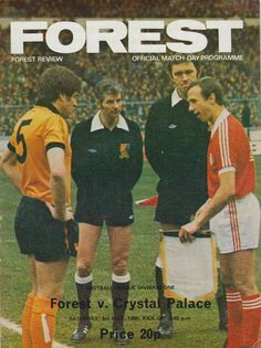 Nottm Forest 4 Crystal Palace 0 in May 1980 at the City Ground. The programme cover #Div1