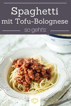 Spaghetti Bolognese - als Veggie-Variante mit Tofu