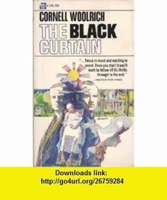 The Black Curtain Cornell Woolrich ,   ,  , ASIN: B000CSALKE , tutorials , pdf , ebook , torrent , downloads , rapidshare , filesonic , hotfile , megaupload , fileserve