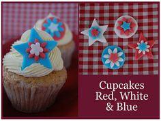 Below are all of our cupcakes from Challenge 1 to Challenge Challenges 181 - 199 are linked to the original source. Patriotic Cupcakes, Piece Of Cakes, 4th Of July, Desserts, Red, Inspiration, Tailgate Desserts, Biblical Inspiration, Deserts