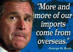 17 Bushisms Ideas George Bush George Bush Quotes