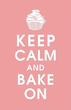 Keep calm and bake on. For high quality bakers boxes please visit us at http://www.betterbakersbox.com/